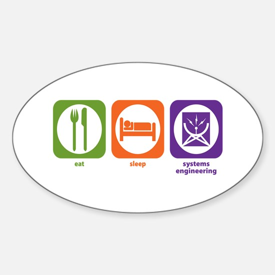 Eat Sleep Systems Engineering Oval Decal