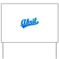Retro Abril (Blue) Yard Sign