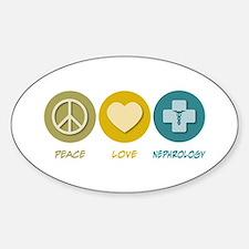 Peace Love Nephrology Oval Decal