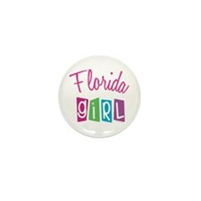 FLORIDA GIRL! Mini Button (10 pack)