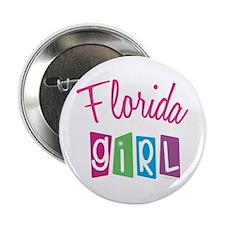"FLORIDA GIRL! 2.25"" Button (10 pack)"