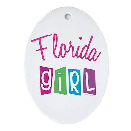 FLORIDA GIRL! Oval Ornament
