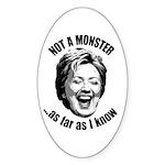 Hillary - Not A Monster Oval Sticker (50 pk)