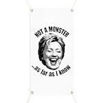 Hillary - Not A Monster Banner
