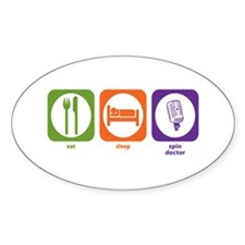 Eat Sleep Spin Doctor Oval Decal