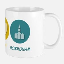 Peace Love Mormonism Mug