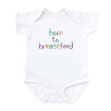 Born to Breastfeed Infant Bodysuit