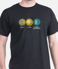 Peace Love Mining and Mineral Engineering T-Shirt