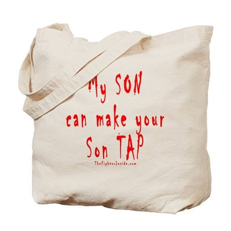 My SON can make your Son TAP Tote Bag