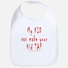 My KID can make your Kid TAP Bib