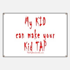 My KID can make your Kid TAP Banner