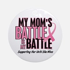 My Battle 1 (Mom BC) Ornament (Round)