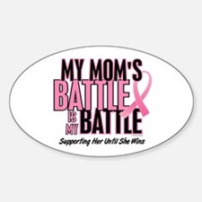 My Battle 1 (Mom BC) Oval Decal