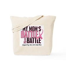 My Battle 1 (Mom BC) Tote Bag