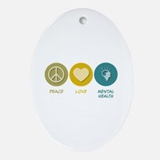 Peace Love Mental Health Oval Ornament
