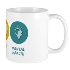 Peace Love Mental Health Mug