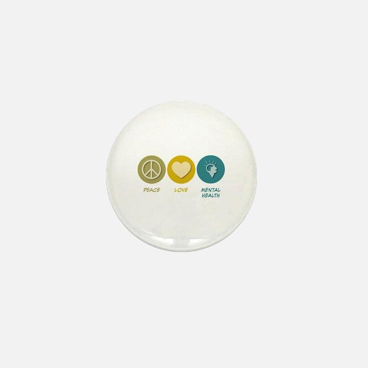 Peace Love Mental Health Mini Button