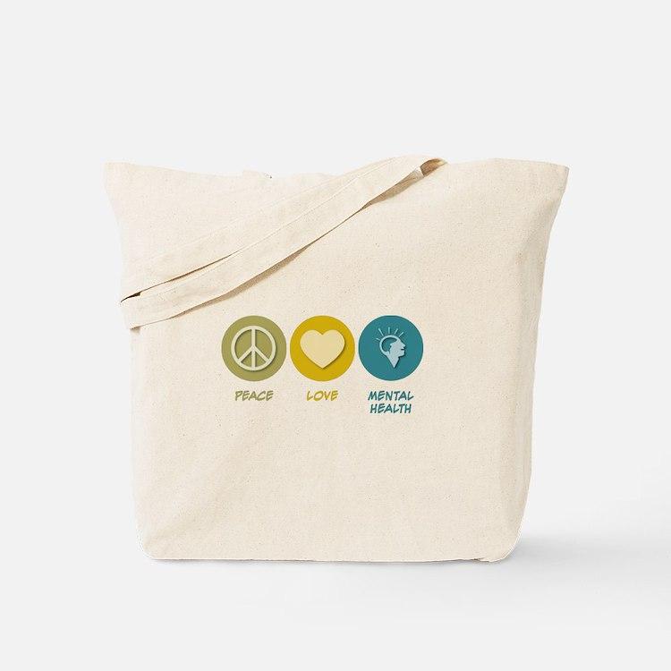 Peace Love Mental Health Tote Bag