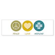 Peace Love Medicine Bumper Car Sticker