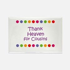 Thank Heaven for Cousins Rectangle Magnet (10 pack