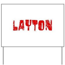 Layton Faded (Red) Yard Sign