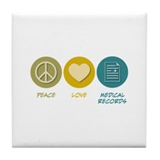 Peace Love Medical Records Tile Coaster