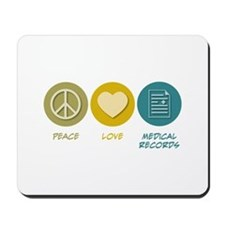 Peace Love Medical Records Mousepad