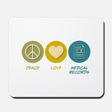 Peace Love Medical Records Mousepad