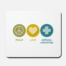 Peace Love Medical Assisting Mousepad