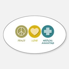 Peace Love Medical Assisting Oval Decal