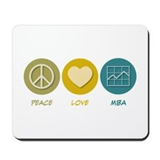 Peace Love MBA Mousepad
