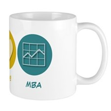 Peace Love MBA Mug