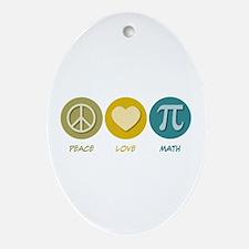Peace Love Math Oval Ornament
