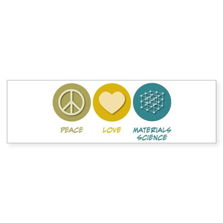 Peace Love Materials Science Sticker (Bumper 10 pk