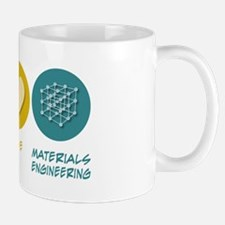 Peace Love Materials Engineering Mug