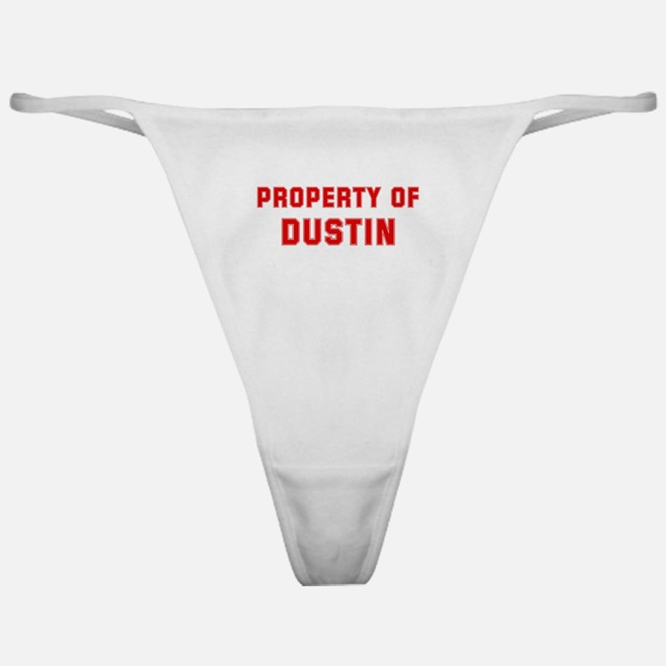 Property of DUSTIN Classic Thong