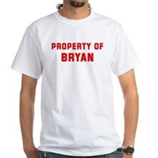 Property of BRYAN Shirt