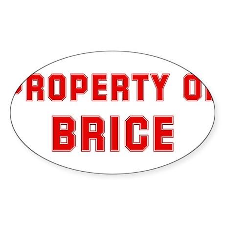 Property of BRICE Oval Sticker