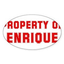 Property of ENRIQUE Oval Decal