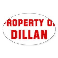 Property of DILLAN Oval Decal