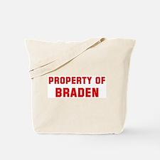 Property of BRADEN Tote Bag