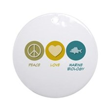 Peace Love Marine Biology Ornament (Round)
