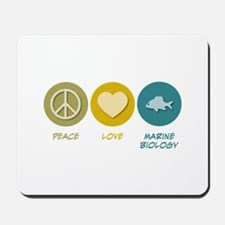 Peace Love Marine Biology Mousepad