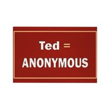 Ted Is Anon Rectangle Magnet