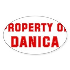 Property of DANICA Oval Decal