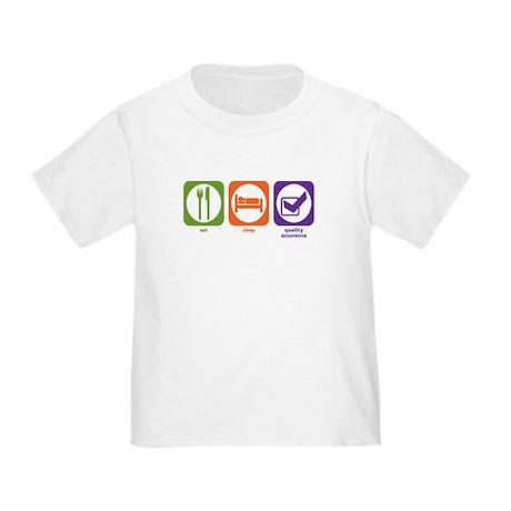 Eat Sleep Quality Assurance Toddler T-Shirt