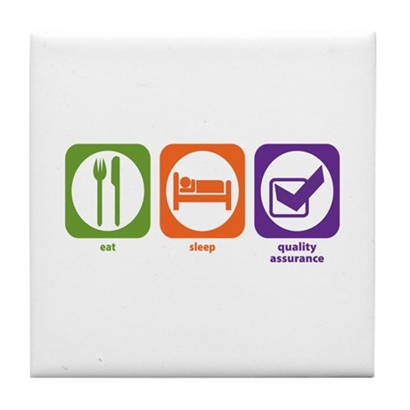 Eat Sleep Quality Assurance Tile Coaster