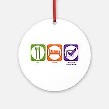 Eat Sleep Quality Assurance Ornament (Round)