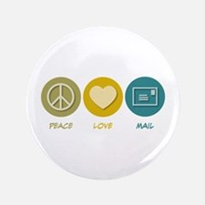 "Peace Love Mail 3.5"" Button"