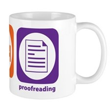 Eat Sleep Proofreading Mug
